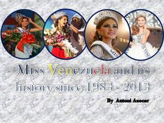 Miss Venezuela and its history since 1983 to 2013