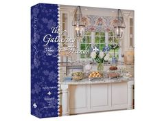 The ultimate hostess cookbook series: The Gathering of Friends Volume One, Return to the Table.
