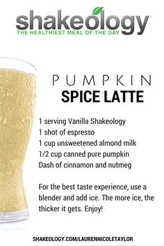 Pumpkin Spice Latte Shakeology • 21 Day Fix containers: 1 Red, 1/2 Yellow, 1/2 Green • A Fall treat using Vanilla Shakeology. • 21 Day Fix Approved Recipes #21dayfixapproved #21dayfixrecipe