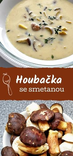 Houbačka, houbová polévka se smetanou a rozkvedlanými vejci. Výborná polévka z čerstvých lesních hub, recept s houbami. Cheeseburger Chowder, Food And Drink, Soup, Party, Soups, Receptions, Parties, Chowder