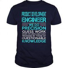 PRODUCT DEVELOPMENT ENGINEER - WE DO T3 - #men dress shirts #sleeveless hoodies. SIMILAR ITEMS => https://www.sunfrog.com/LifeStyle/PRODUCT-DEVELOPMENT-ENGINEER--WE-DO-T3-Navy-Blue-Guys.html?id=60505