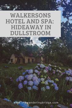 Walkersons Hotel and Spa: Hideaway in Dullstroom - The Wandering Bridge