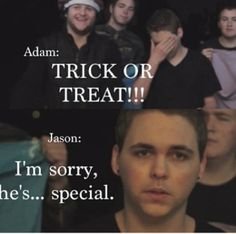 """Out want even Halloween. Thank god it's a skit, otherwise Adam would be in a mental hospital faster than you can say """"butter"""""""