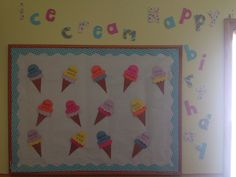 Ice Cream Happy birthday Classroom birthday wall decor Classroom Birthday, Birthday Wall, Birthday Board, Happy Birthday, Dramatic Play, School Ideas, Ice Cream, Wall Decor, Crafts