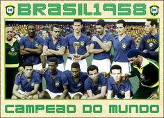 Brazil - 1958 World Cup Champions. 1958 World Cup, Contexto Social, World Cup Champions, World Cup Final, Great Team, Fifa World Cup, Vintage Ads, Football, Baseball Cards