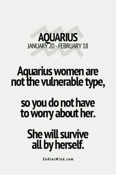 Zodiac Mind - Your source for Zodiac Facts aquarius quote Astrology Aquarius, Aquarius Traits, Aquarius Love, Aquarius Quotes, Aquarius Woman, Age Of Aquarius, Zodiac Signs Aquarius, Zodiac Mind, My Zodiac Sign
