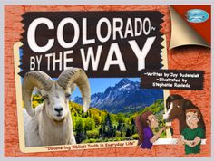 Colorado: : A By the Way Book Series Review  Whether you are looking for a supplemental resource for geography and state history or simply could use a great method to connect with your kids through nature and a Biblical worldview, By the Way Book Series is certainly worth adding to your book shelf.