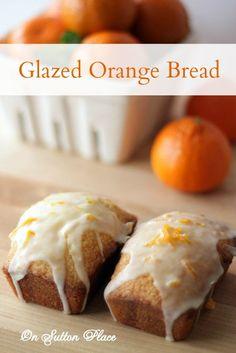 Glazed Orange Bread - On Sutton Place- Glazed Orange Bread Bread Cake, Dessert Bread, Brunch, Just Desserts, Dessert Recipes, Quick Bread Recipes, Orange Recipes, Tea Cakes, How Sweet Eats