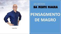 EMAGRECER DE VEZ - Aprenda a pensar como magro