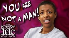The Israelites: You are not a Man!