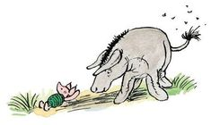Piglet would go to lie in Eeyore's shadow and Eeyore would swish his tail to keep the flies away.