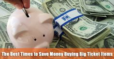 Buy Things at the Right Time and Save More Money