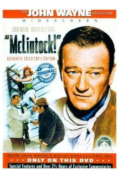 McLintock. My favorite john Wayne movie :)