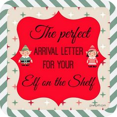 People I Want to Punch in the Throat: The Perfect Arrival Letter for Your Elf on the Shelf #EOTS #elfontheshelf #arrivalletter