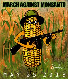 May 25th: Global March Against Monsanto
