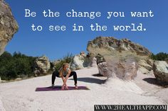 Be the change.  #bethechangeyouwanttoseeintheworld #quotes #quoteoftheday #quotestoliveby #yoga #health #wellness #inspiration #sundaysbest #weekendvibes #yogapose #yogaeveryday #om #namaste #happiness #fun #2healthapp #wisdom #nature #naturelovers #earthflow #mothernature
