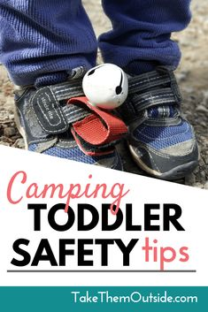 Will you be camping with a toddler this year? Read these simple camping tips to make sure everyone has a safe and enjoyable family camping trip. | #camping #campingtips #campingwithkids #familycamping #takethemoutside #toddlertips #parenting