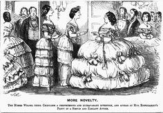 "1857, Punch. ""MORE NOVELTY: The Misses Weasel think Crinoline a preposterous and extravagant invention, and appear at Mrs. Roundabout's Party in a Simple and Elegant Attire."" (I think we're meant to find them all ridiculous, in different ways.)"
