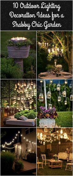 10 Outdoor Lighting Decoration Ideas for a Shabby Chic Garden. #6 is Lovely Outdoor Lighting(Diy Garden Design)