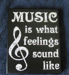 "Music is What Feelings Sound Like - Sheet music print with vinyl overlay wrapped and mounted on 8"" x 10"" stretched canvas. Your choice of colors."