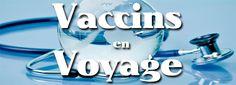Les vaccins en voyage est une étape assez ennuyeuse mais indispensable !