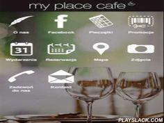 My Place Cafe  Android App - playslack.com , My Place Cafe to: moje miejsce - moje smaki. Tworzymy miejsce, w którym chodzi o to żeby każdy mógł znaleźć coś dla siebie. Co to znaczy? Dla nas, ekipy My Place Cafe oznacza to, wyjątkową dbałość o detale, o różnorodność, o wyjątkowe, niespotykane gdzie indziej smaki i produkty. Właśnie dlatego współpracujemy tylko z małymi dostawcami, którzy to co dla nas przygotowują, przygotowują z pasja i miłością, według własnych autorskich receptur.Jeśli…