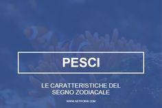 Oroscopo del segno dei pesci su astrobri.com