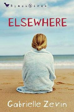 Elsewhere / Gabrielle Zevin - click here to reserve a copy from Prospect Library