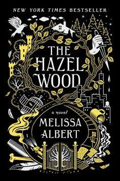 The Hazel Wood. But when Alice's grandmother, the reclusive author of a book of pitch-dark fairy tales, dies alone on her estate, the Hazel Wood, Alice learns how bad her luck can really get. New Books, Good Books, Books To Read, Children's Books, Poetry Books, Date, Ya Novels, Thing 1, Books For Teens