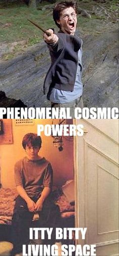 funny disney pictures with captions | Harry Potter has phenomenal cosmic powers... itty bitty living space.