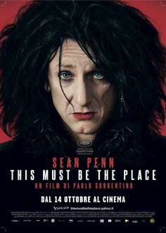 really pumped about this movie. sean penn as an aging rocker dude? talking heads song for the film title? directed by paulo sorrentino? sold.