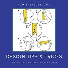 Tips and tricks that make every interior design project easier, including helpful cheat sheets and handy reference materials.