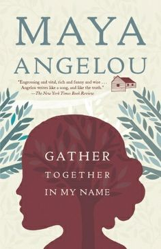 Gather Together in My Name by Maya Angelou. Self-discovery, forgiveness, wisdom, motherhood -- all things Maya Angelou goes through as an adolescent and adult. I Love Books, Good Books, Books To Read, My Books, Books By Black Authors, Black Books, Maya Angelou Books, African American Books, Black History Books