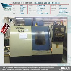 Used Leadwell V30 VMC Machine Available In Ahmedabad . Machine: Leadwell  V30 VMC Machine MC