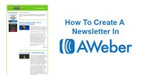 How To Create A Newsletter In AWeber #newsletter #AWeber #tutorial