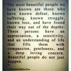 Beautiful people do not just happen!
