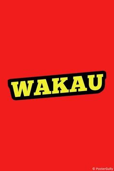Wakau Badge, Stickers, Nice, Artwork, Poster, Decor, Phone Backgrounds, Decorating, Work Of Art