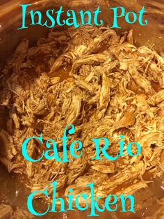 Instant Pot Cafe Rio Chicken