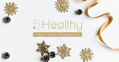 5 Healthy New Year's Resolutions -  New Year is around the corner and there is nothing better to start it on a healthy note. Not sure about where to begin from? Te help you get started, here are 5 resolutions for your health. Pick at least one of these worthy resolution and try to make it a part of your lifestyle this year. Here's to a healthy you!