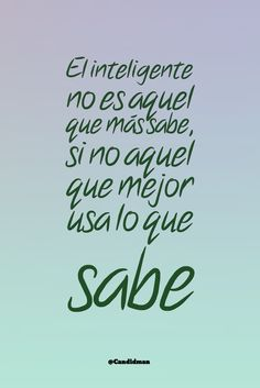 #Spanishquotes #frases #QuotesinSpanish #citas #Spanishphrases #inteligencia