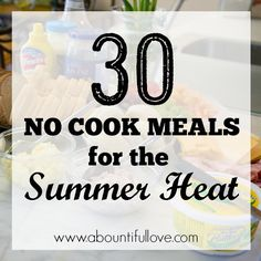 A Bountiful Love: 30 No Cook Meals