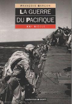GARÇON, FRANÇOIS. La Guerre du Pacifique