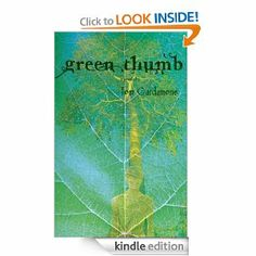 Green Thumb: a novella by Tom Cardamone. $6.70. Author: Tom Cardamone. 142 pages. Publisher: BrazenHead: an imprint of Lethe Press (July 30, 2012)