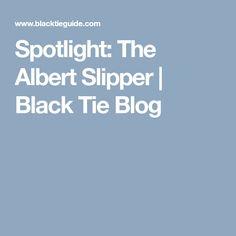 f2fa160b670 Spotlight  The Albert Slipper