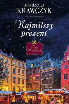 Najmilszy prezent – Agnieszka Krawczyk | Ebook w EPUB, MOBI – Woblink.com My Tom, Flora, Broadway Shows, Books, Movies, Movie Posters, Literatura, Libros, Film Poster
