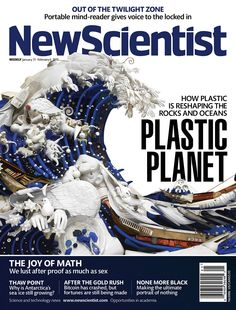 This week's cover feature - about how plastic is reshaping rocks, oceans and life - is illustrated by Bernard Pras