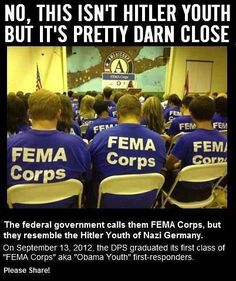 The federal government calls them FEMA Corps. But they conjure up memories of the Hitler Youth of 1930's Germany.