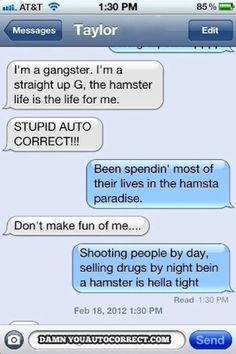 25 Funny Auto Correct Fails | You know it is a very simple process to turn off autocorrect in settings, right?