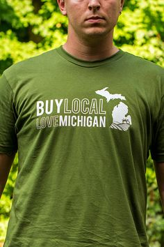 Soooo BA!!  Hey, I found this really awesome Etsy listing at http://www.etsy.com/listing/159024485/buy-local-love-michigan-t-shirt