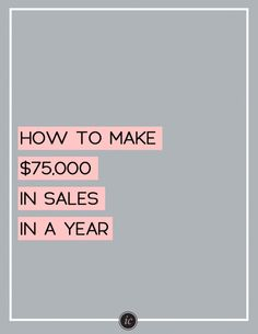 4 Steps on how you can achieve $75,000 in sales this year with your small business.   Imperfect Concepts #sales #smallbusiness #blogging